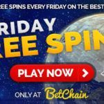 "BetChain Becomes First Bitcoin Casino to Offer Free Spins in Latest ""Free Spins Friday"" Promotion"