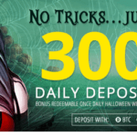 Unprecedented DAILY 300% BONUS For Halloween!